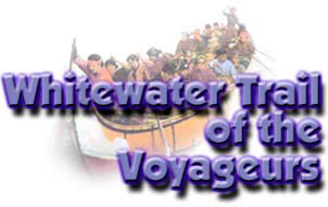 Whitewater Trails of the Voyageurs Canoe Tour